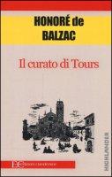 Il curato di Tours - Balzac Honoré de