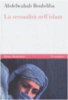 La sessualità nell'Islam - Bouhdiba Abdelwahab