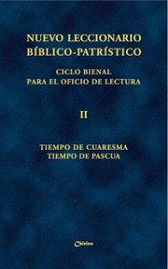 Copertina di 'Nuevo leccionario biblico-patristico. Ciclo bienal para el oficio de lectura. Vol. 2: Tiempo de Cuaresma - Tiempo de Pascua.'