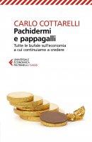 Pachidermi e pappagalli - Carlo Cottarelli
