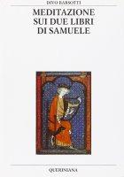 Meditazione sui due libri di Samuele - Barsotti Divo