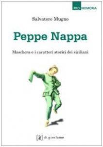 Copertina di 'Peppe Nappa. Maschera e caratteri storici dei siciliani'