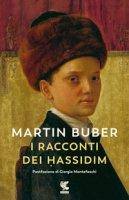 I racconti dei Hassidim. Nuova ediz. - Buber Martin