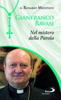 Nel mistero della Parola - Gianfranco Ravasi