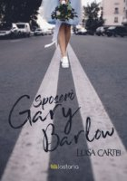Sposerò Gary Barlow - Cartei Luisa
