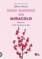 Ogni giorno un miracolo - Alberto Simone