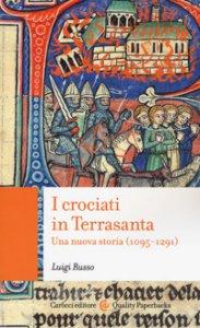 Copertina di 'I crociati in Terrasanta'