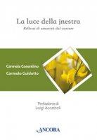La luce della jnestra - Cosentino Carmela, Guidotto Carmelo