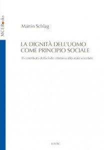 Copertina di 'La Dignità dell'uomo come principio sociale'