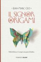 Il signor Origami - Ceci Jean-Marc