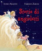 Storie di angioletti - Ivano Argento, Fabrizio Zubani