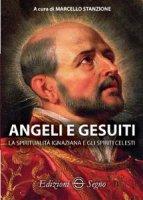 Angeli e gesuiti - Marcello Stanzione