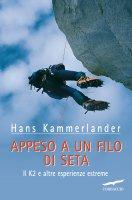 Appeso a un filo di seta - Hans Kammerlander