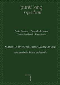 Copertina di 'Manuale didattico di sanitansamble. Abecedario del bravo orchestrale'