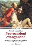 Provocazioni evangeliche - Buschini Piero