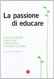 Copertina di 'La passione di educare'