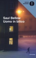 Uomo in bilico - Bellow Saul