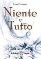 Niente e Tutto - Luisa Piccarreta