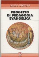 Progetto di pedagogia evangelica - Terrinoni Ubaldo