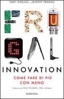 Frugal innovation - Navi Radjou, Jaideep Prabhu