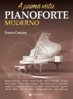 A prima vista. Pianoforte moderno - Concina Franco