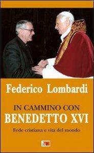 Copertina di 'In cammino con Benedetto XVI'