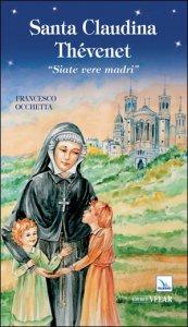Copertina di 'Santa Claudina Thévenet'