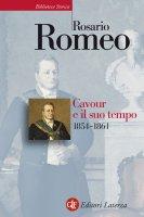 Cavour e il suo tempo. vol. 3. 1854-1861 - Rosario Romeo