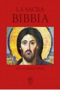 Copertina di 'La Sacra Bibbia. La via della pace'
