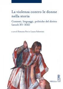 Copertina di 'La violenza contro le donne nella storia'