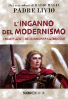 L' inganno del modernismo