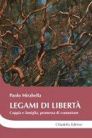 Legami di libertà - Paolo Mirabella