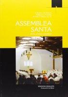 Assemblea santa - G. Busani, L.-M. Chauvet, F. Debuyst, N. Mitchell, R.F. Taft, A. Wénin e Aa.Vv.