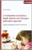 L' inclusione scolastica degli alunni con bisogni educativi speciali - Oliva Chiara