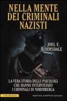 Nella mente dei criminali nazisti - Dimsdale Joel E.