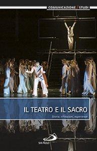 Copertina di 'Il teatro e il sacro'