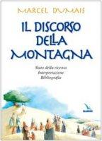 Il discorso della Montagna. Stato della ricerca, interpretazione, bibliografia - Dumais Marcel