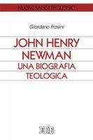 John Henry Newman - Giordano Frosini