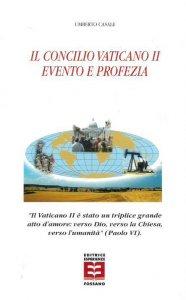 Copertina di 'Concilio Vaticano II evento e profezia'