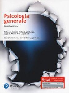 Copertina di 'Psicologia generale. Ediz. Mylab. Con Contenuto digitale per download e accesso on line'