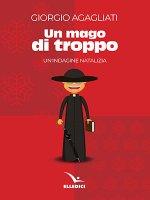 Un mago di troppo - Giorgio Agagliati