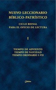 Copertina di 'Nuevo leccionario biblico-patristico. Ciclo bienal. Vol. I: Tiempo de Adviento - Tiempo de Navidad - Tiempo Ordinario I-VII'