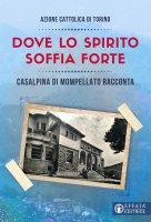 Dove lo Spirito soffia forte - Azione cattolica di Torino