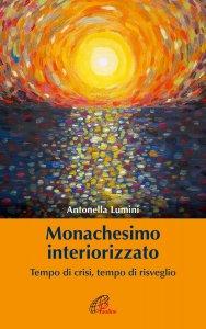 Copertina di 'Monachesimo interiorizzato'