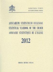 Copertina di 'Annuarium Statisticum Ecclesiae 2012'
