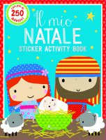 Il mio Natale. Sticker activity book. Con adesivi - Dawn Machell