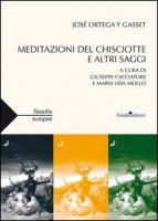 Meditazione del Chisciotte e altri saggi - Ortega y Gasset José