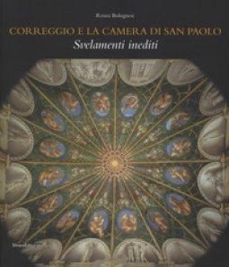 Copertina di 'Correggio e la camera di San Paolo. Svelamenti inediti. Ediz. illustrata'