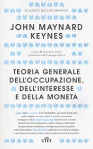 Copertina di 'Teoria generale dell'occupazione, dell'interesse e della moneta. Con Contenuto digitale (fornito elettronicamente)'
