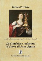 Le candelore seducono il cuore di Sant'Agata - Carmen Privitera